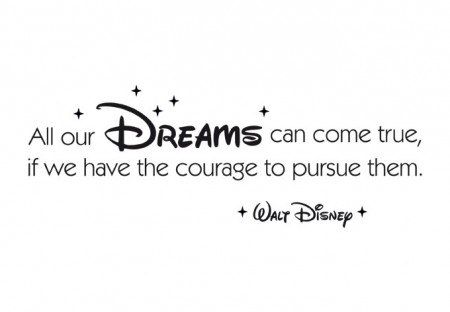 Quote_All_our_Dreams_can_come_true_Wall-Decal